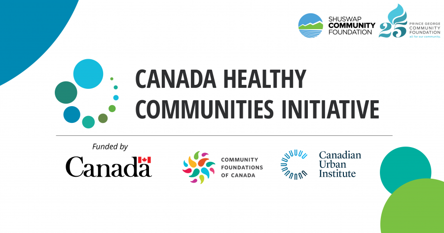 Prince George and Shuswap Community Foundations Partner on Healthy Community Initiative